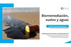 Biorremediación de Suelos y Aguas (tratamiento por Bacterias)